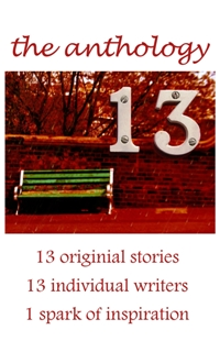 13: The Anthology